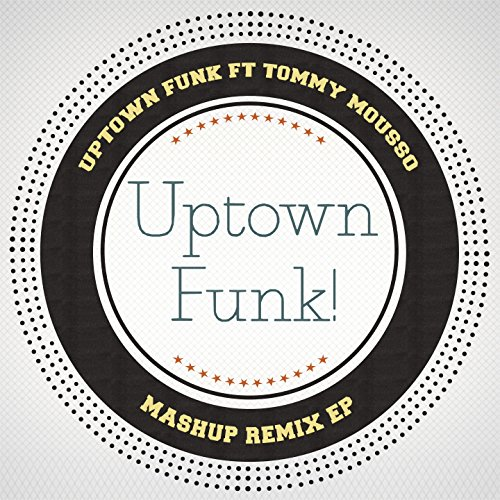 Uptown Funk (feat. Tommy Mousso) [Funky Lounge Special Mix]