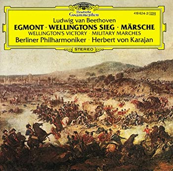 Beethoven   Egmont   Wellington s Victory  Military Marches