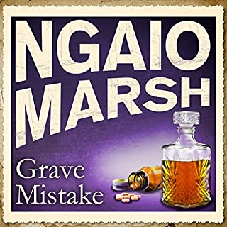 Grave Mistake                   By:                                                                                                                                 Ngaio Marsh                               Narrated by:                                                                                                                                 Jane Asher                      Length: 9 hrs and 6 mins     62 ratings     Overall 4.3
