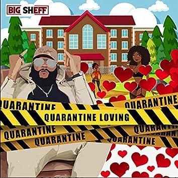 Quarantine Loving