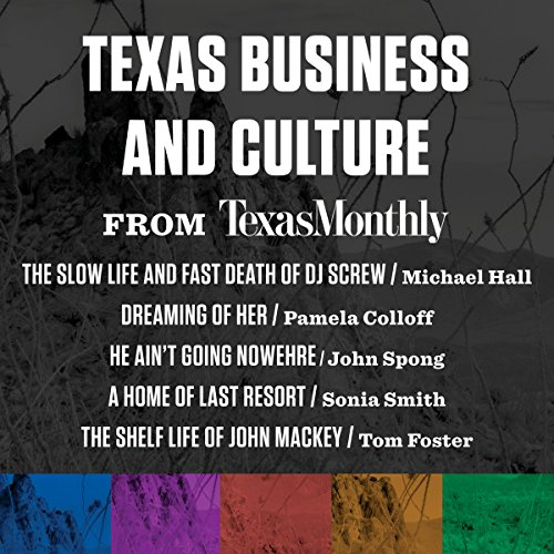Texas Business and Culture from Texas Monthly audiobook cover art