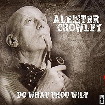 Do As Thou Wilt