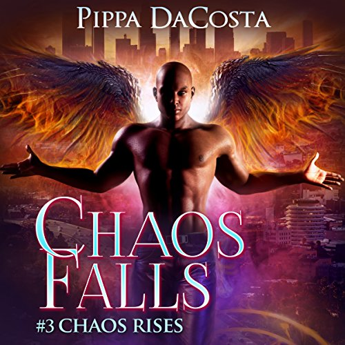 Chaos Falls     Chaos Rises, Book 3              By:                                                                                                                                 Pippa DaCosta                               Narrated by:                                                                                                                                 John Pirhalla                      Length: 8 hrs and 55 mins     4 ratings     Overall 5.0