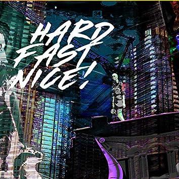 Hard Fast Nice! (feat. Lee Maverick)