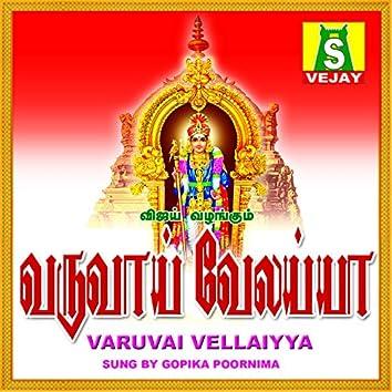 Varuvai Vellaiyya