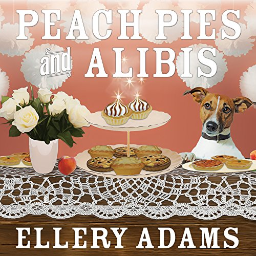 Peach Pies and Alibis cover art