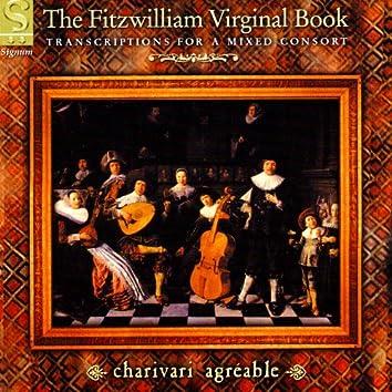 The Fitzwilliam Virginal Book: Transcriptions for a Mixed Consort