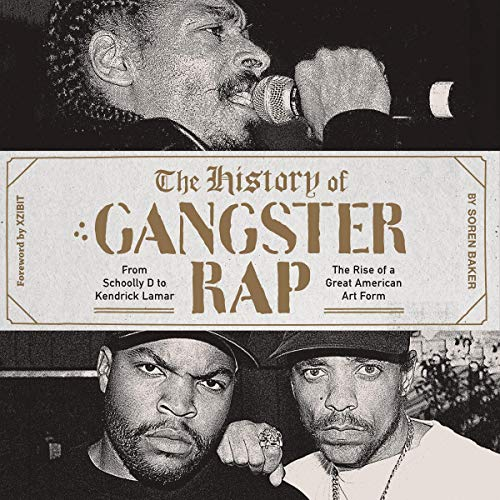 The History of Gangster Rap audiobook cover art
