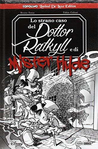 Lo strano caso del Dottor Ratkill e di Mister Hyde Topolino Limited De Luxe Edition
