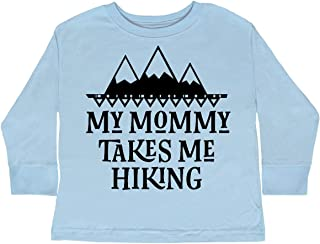Hiker Mommy Takes Me Hiking Toddler Long Sleeve T-Shirt
