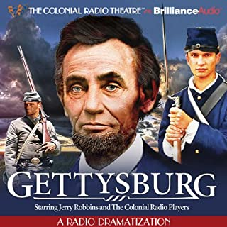 Gettysburg: A Radio Dramatization audiobook cover art