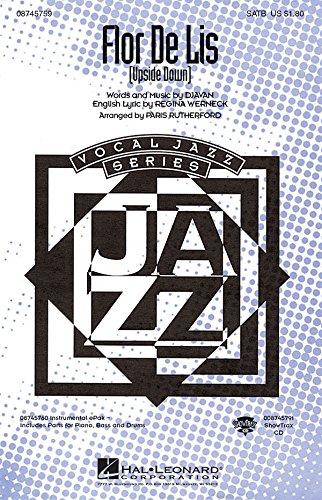 Hal Leonard Djavan: Flor De Lis (Upside Down) - SATB - Partituras