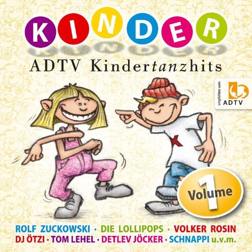 ADTV Kindertanzhits - 20 Kinderlieder zum Tanzen für die Kinderparty und den Kindergeburtstag