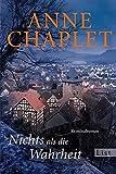 Anne Chaplet: Nichts als die Wahrheit