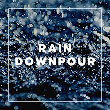 Rain Downpour: Heavy Rainfall Background Noise to Sleep