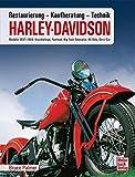Harley Davidson: Kaufberatung, Technik, Restaurierung / Modelle 1937-1964 // Reprint der 1. Auflage 2014 - Bruce Palmer