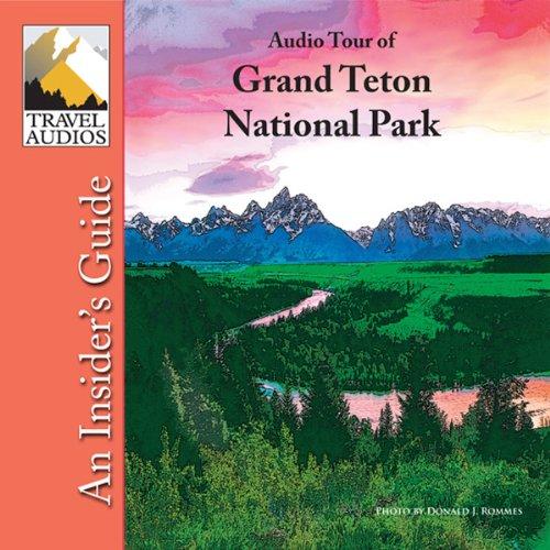 Couverture de Grand Teton National Park, Audio Tour
