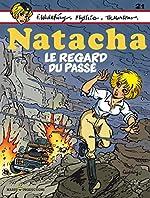 Natacha - Tome 21 - Le regard du passé de Martens