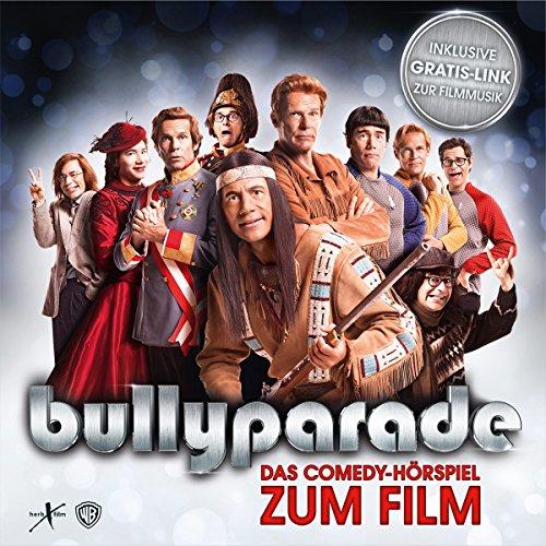 Bullyparade - Das Comedy-Hörspiel zum Film