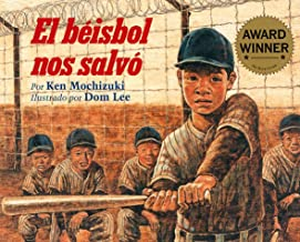 El Beisbol Nos Salvo/Baseball Saved Us (Spanish Edition)