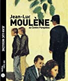 Jean-luc moulene au centre pompidou