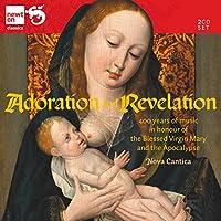 礼拝と黙示録 ~400年に渡る聖母マリアと黙示録の名誉の音楽