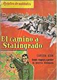 EL CAMINO A STALINGRADO.