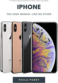 iPhone: The User Manual like No Other