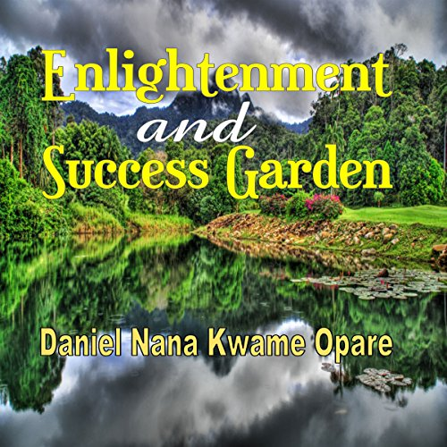 Enlightenment and Success Garden audiobook cover art