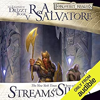 Streams of Silver     Legend of Drizzt: Icewind Dale Trilogy, Book 2              Written by:                                                                                                                                 R. A. Salvatore                               Narrated by:                                                                                                                                 Victor Bevine                      Length: 11 hrs and 53 mins     58 ratings     Overall 4.7