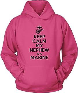 USMC Hoodie - Keep Calm My Nephew is a Marine - Marine Corps USMC Aunt - US Army Uncle Shirt - Marine Soldier Shirt