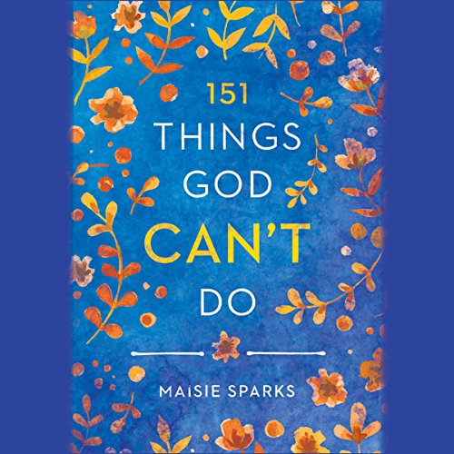 151 Things God Can't Do audiobook cover art