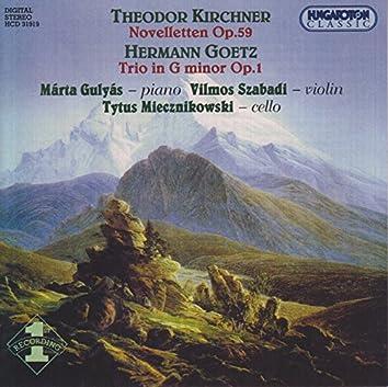 Kirchner: Novelletten, Op. 59 / Goetz: Piano Trio in G Minor, Op. 1