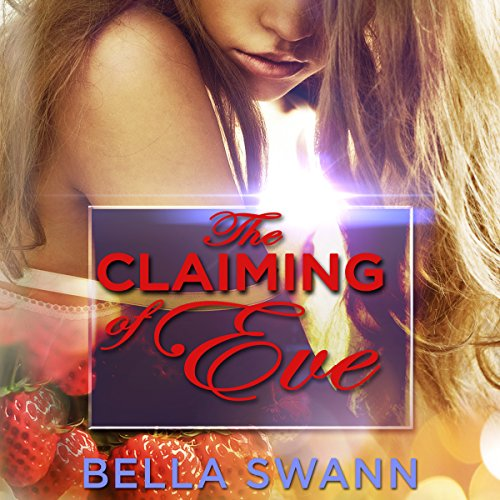The Claiming of Eve audiobook cover art