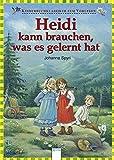 Heidi kann brauchen, was es gelernt hat by Ilse Bintig (2008-07-31) - Arena Verlag Gmbh - 31/07/2008