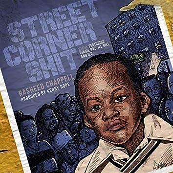 Street Corner Shit (Kenny Dope Remix)