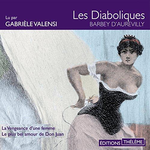 La vengeance d'une femme / Le plus bel amour de Don Juan  By  cover art