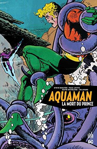 Aquaman - La Mort du Prince - Tome 0 (DC ARCHIVES)