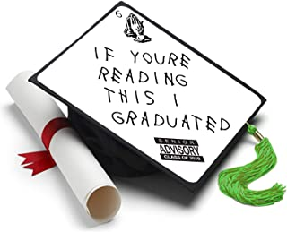 Tassel Toppers If Youre Reading This Grad Cap Decorated Grad Caps