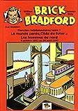 Brick bradford planches hebdomadaires - Tome 7, Le monde perdu