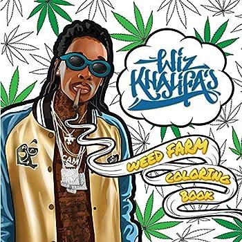 Wiz Khalifa s Weed Farm Coloring Book