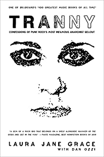 Tranny: Confessions of Punk Rock's Most Infamous Anarchist Sellout
