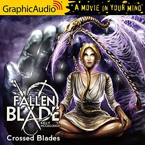 Crossed Blades [Dramatized Adaptation] cover art