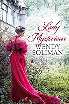 Lady Mysterious by [Wendy Soliman]