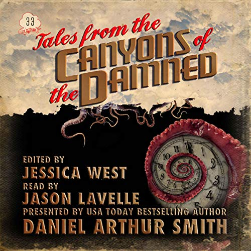 Tales from the Canyons of the Damned: No. 33 audiobook cover art