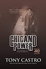 Chicano Power: The Emergence of Mexican America Paperback