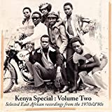 Kenya Special, Vol. 2 (Selected East African Recordings from the 1970's & 80's)