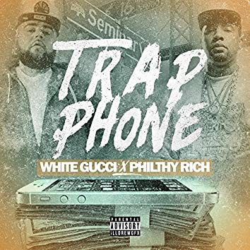 Trap Phone (feat. Philthy Rich)
