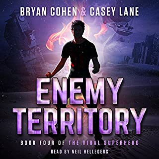 Enemy Territory     The Viral Superhero Series, Book 4              By:                                                                                                                                 Bryan Cohen,                                                                                        Casey Lane                               Narrated by:                                                                                                                                 Neil Hellegers                      Length: 8 hrs and 59 mins     1 rating     Overall 3.0