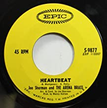 JOE SHERMAN AND THE ARENA BRASS 45 RPM HEARTBEAT / FEELING GOOD